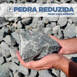 Pedra Reduzida para Calçamentos